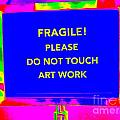 Do Not Touch Artwork