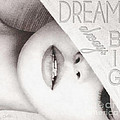 Dream Big by Mo T