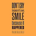 Dr.Seuss smile life quote Print by Lab No 4 - The Quotography Department