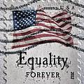 Equality Forever by Patricia Januszkiewicz