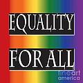 Equality Rainbow by Jamie Lynn
