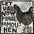 Famous Hen by Erin Bell