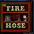 Fire Hose by Cheryl Young