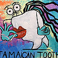 Jamaican Tooth by Anthony Falbo
