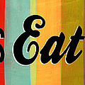 Let's Eat This Print by Linda Woods