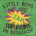 Little Boys Are Just... by Debbie DeWitt