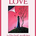 Love Is The Best Medicine By Shawna Erback by Shawna Erback