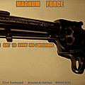 Magnum Force Custom Poster by Movie Poster Prints