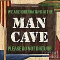 Man Cave Do Not Disturb by Debbie DeWitt