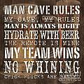 Man Cave Rules Square Print by Debbie DeWitt
