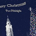 Merry Christmas From Philly by Photographic Arts And Design Studio