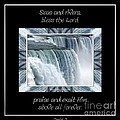 Niagara Falls Seas And Rivers Bless The Lord Praise And Exalt Him Above All Forever by Rose Santuci-Sofranko