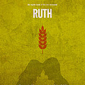 Ruth Books Of The Bible Series Old Testament Minimal Poster Art Number 8 by Design Turnpike