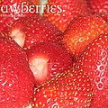 Strawberries by Cleaster Cotton