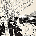 The Elephant's Child Going To Pull Bananas Off A Banana-tree by Joseph Rudyard Kipling