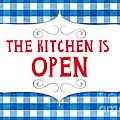 The Kitchen Is Open by Linda Woods