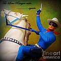 The Lone Ranger Rides Again by John Malone