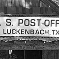 U S Post Office Luckenbach Texas Sign bw Print by Elizabeth Sullivan