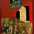 Deep Dark Secrets by Adam Kissel
