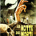 Night Of The Living Dead, Aka La Notte by Everett