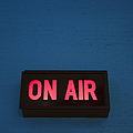 Radio Station On Air Sign by Will and Deni McIntyre