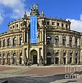 Semper Opera House - Semperoper Dresden by Christine Till