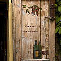 Wine A Bit Door by Sally Weigand