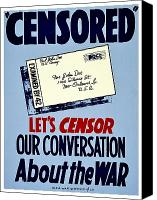 Censorship Canvas Prints - War Poster - WW2 - Censored Canvas Print by Benjamin Yeager