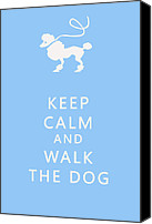 Keep Calm Canvas Prints - Keep Calm and Walk The Dog Canvas Print by Nomad Art And  Design