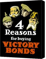 War Effort Canvas Prints - 4 Reasons For Buying Victory Bonds Canvas Print by War Is Hell Store