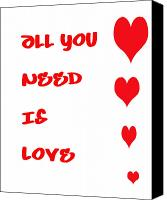 Encouragement Digital Art Canvas Prints - All you Need is Love Canvas Print by Nomad Art And  Design