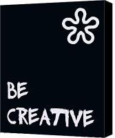 Encouragement Digital Art Canvas Prints - Be Creative Canvas Print by Nomad Art And  Design