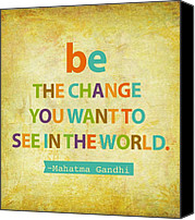 Wish Canvas Prints - Be the change Canvas Print by Cindy Greenbean
