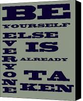 Encouragement Digital Art Canvas Prints - Be Yourself Canvas Print by Nomad Art And  Design