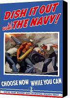 Us Navy Canvas Prints - Dish It Out With The Navy Canvas Print by War Is Hell Store
