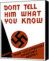 War Effort Canvas Prints - Dont tell him what you know Canvas Print by War Is Hell Store