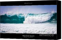 Surf Lifestyle Canvas Prints - High Surf Season - Maui Hawaii Posters Series Canvas Print by Denis Dore