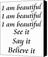 Encouragement Digital Art Canvas Prints - I am beautiful See it Say it Believe it Canvas Print by Andee Photography