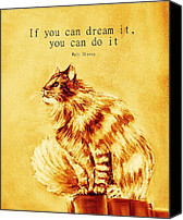 Inspirational Saying Canvas Prints - If you can Dream It Canvas Print by Anastasiya Malakhova