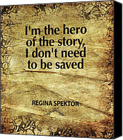 Song Mixed Media Canvas Prints - Im the Hero Canvas Print by Cindy Greenbean