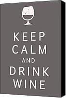 Keep Calm Canvas Prints - Keep Calm and Drink Wine Canvas Print by Nomad Art And  Design
