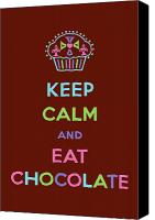 Cupcakes Digital Art Canvas Prints - Keep Calm and Eat Chocolate Canvas Print by Andi Bird