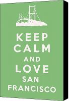 Golden Gate Canvas Prints - Keep Calm and Love San Francisco Canvas Print by Nomad Art And  Design