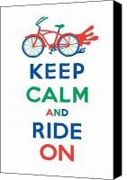 Biking Canvas Prints - Keep Calm and Ride On Cruiser Canvas Print by Andi Bird