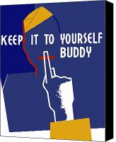 Talk Canvas Prints - Keep It To Yourself Buddy Canvas Print by War Is Hell Store