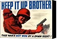 Propaganda Canvas Prints - Keep It Up Brother Canvas Print by War Is Hell Store