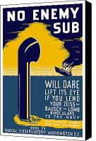 War Is Hell Store Canvas Prints - No Enemy Sub Will Dare Lift Its Eye Canvas Print by War Is Hell Store