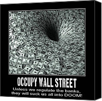 Blackhole Canvas Prints - Occupy Wall Street Black Hole Banks Canvas Print by Terry Lynch