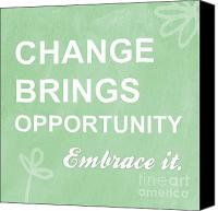 Motivation Canvas Prints - Opportunity Canvas Print by Linda Woods