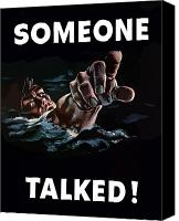 Navy Canvas Prints - Someone Talked Canvas Print by War Is Hell Store